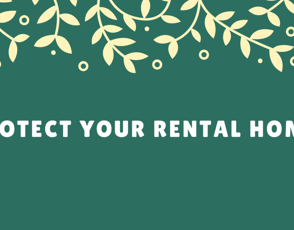 Protect your rental home